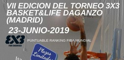 VII 3x3 Basket&Life en Daganzo